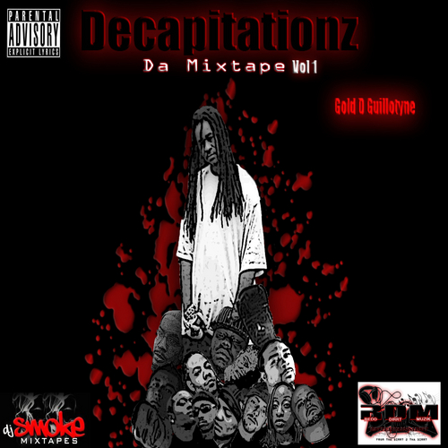 gold_guillotyne_decapitationz_da_mixtape-front-large-jpg