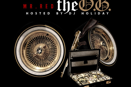 Mr. Red – The O.G. The Mixtape @MrREDceo