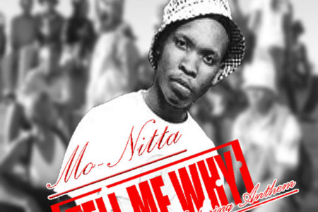 Mo-Nitta – Tell Me Why feat. Anthem...