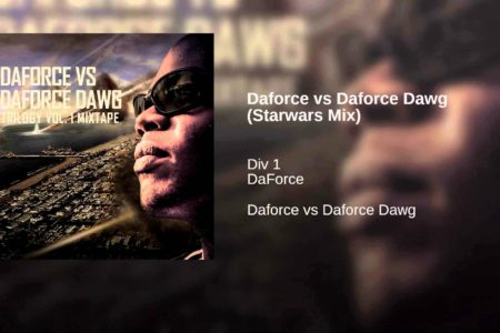 Daforce vs Daforce Dawg (Starwars Mix)