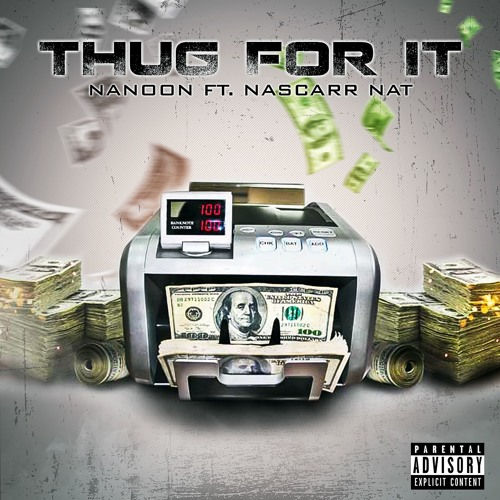 Nanoon feat. Nascarr Nat – Thug For...