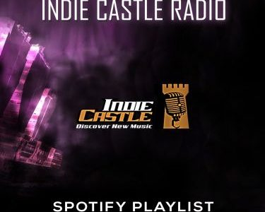 Submit to Indie Castle #Playlist @spotify